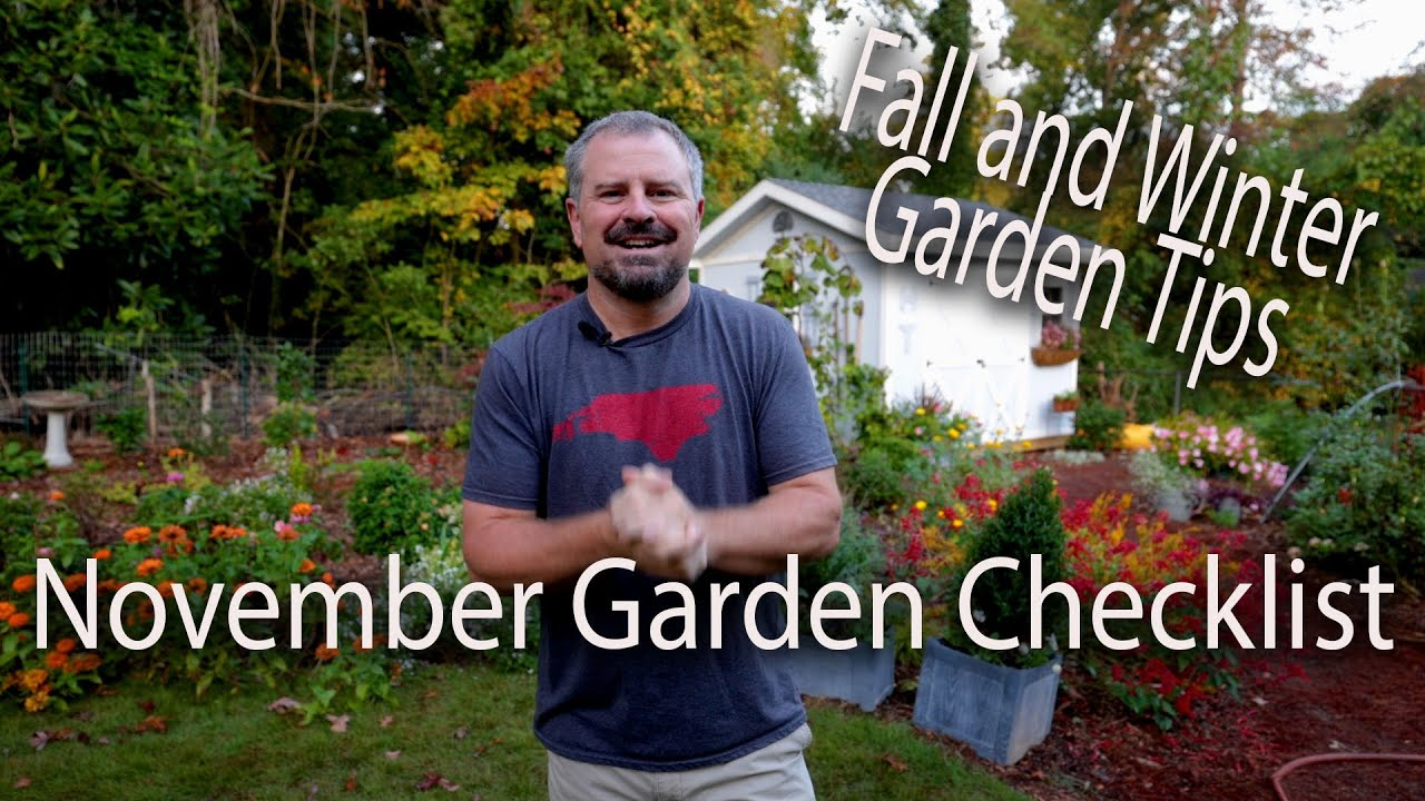 November Garden Checklist - Fall and Winter Gardening Tips