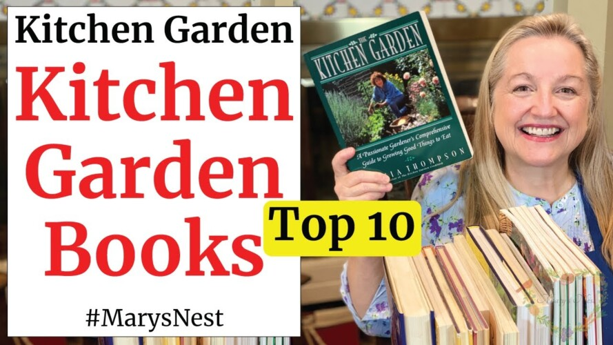 The Top 10 Best Gardening Books for Creating Your Kitchen Garden