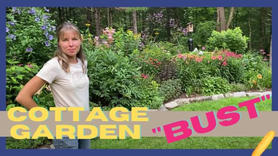 """Cottage Garden Tour """"Bust"""" // Gardening Isn't Easy"""